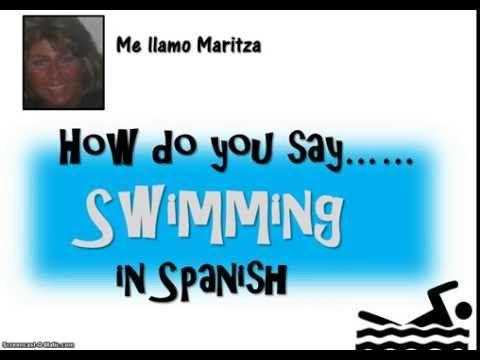 How Do You Say Swimming In Spanish