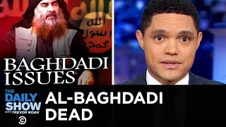 Trump Announces Killing of ISIS Leader al-Baghdadi | The Daily Show