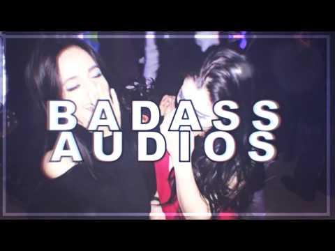 BADASS AUDIOS ツ