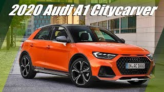 All New 2020 Audi A1 Citycarver Crossover Overview