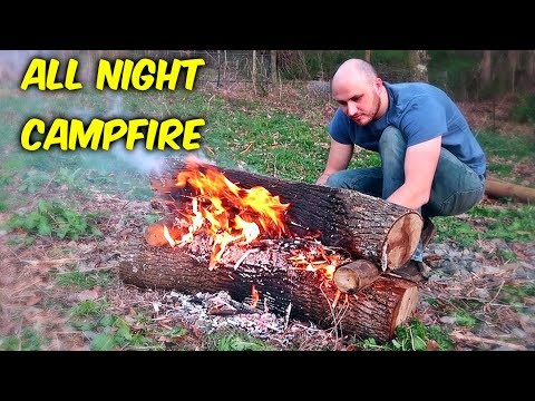 How to Make Campfire Last All Night?