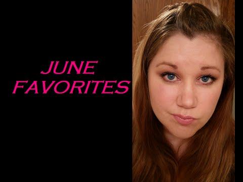 JUNE FAVORITES - MAC, LORAC, BENEFIT, TOO FACED, LOREAL...