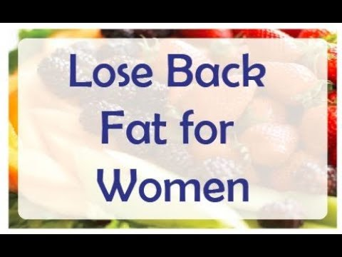 How to Lose Back Fat for Women at Home