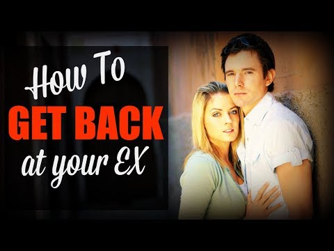 How To ✿GET BACK✿ At Your Ex