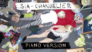 Sia - Chandelier [PIANO VERSION]
