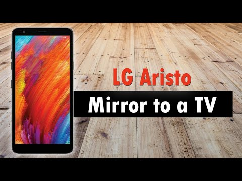 LG Aristo 2 How to Mirror Your Screen to a TV