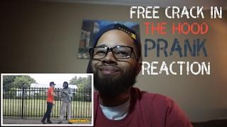 FREE CRACK IN THE HOOD PRANK(reaction)