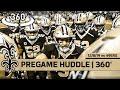 360° View of Saints Pregame Huddle - Week 14 vs 49ers | New Orleans Saints
