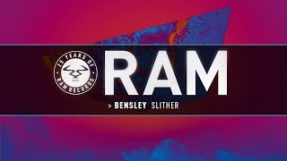 Bensley - Slither