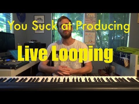 Xxx Mp4 You Suck At Producing Live Looping 3gp Sex