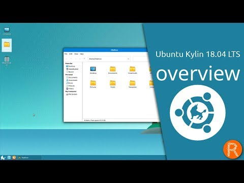 Ubuntu Kylin 18.04 LTS overview | Easy - Excellent - Expert - Elaborate