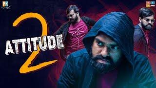 Attitude 2.0 || Pakkinti Kurradu || Tamada Media