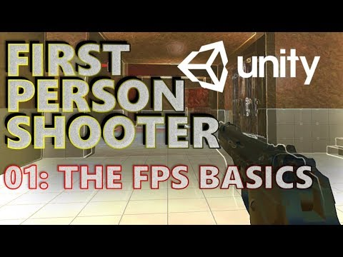 How To Make An FPS In Unity Tutorial - Beginners - Part 001