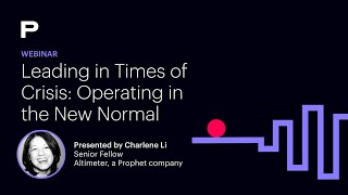 Webinar Replay | Leading in Times of Crisis: Operating in the New Normal