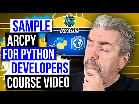 Sample Course Training - ArcPy for Python Developers using ArcGIS Pro on Udemy - Official