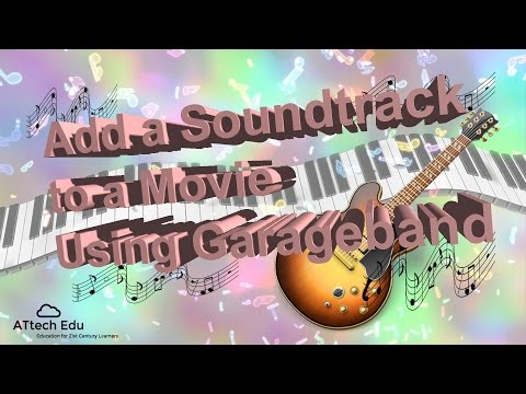 Garageband Hints and Tips - Adding a Soundtrack to a video - Import a Movie and add a Soundtrack