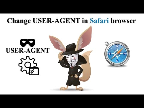 Change USER AGENT in Safari browser