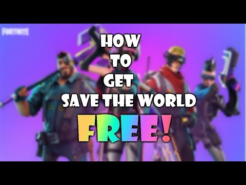 How to get Fortnite Save the World 100% FREE! *Working*