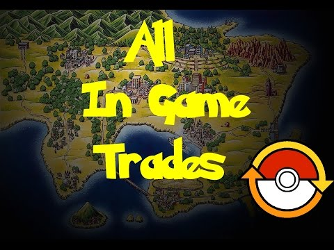 All In-Game Trades (Pokemon Fire Red/Leaf Green)