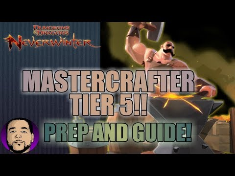 NEVERWINTER MOD 13 | TIER 5 MASTERWORKS RECIPES! WHAT YOU NEED TO KNOW!!! XBOX PS4 PC