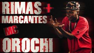 OROCHI ● RIMAS MAIS MARCANTES ● Talent Rap