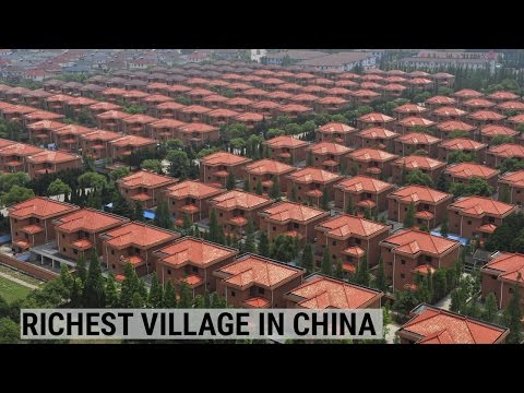 The richest village in China is also mysterious