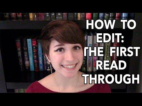 How to Edit: First Read Through