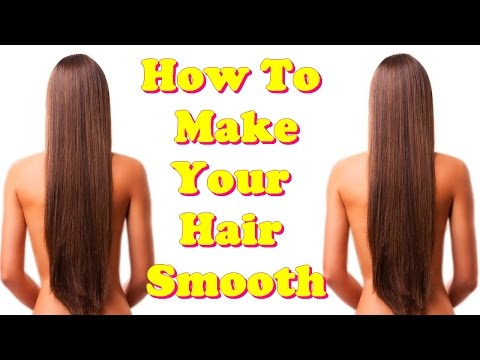 how to make your hair smooth