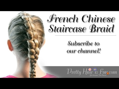 How To Do a French Chinese Staircase Braid | Pretty Hair is Fun