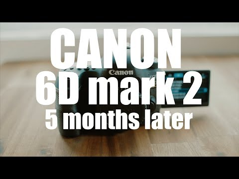 CANON 6dmk2, 5 months after