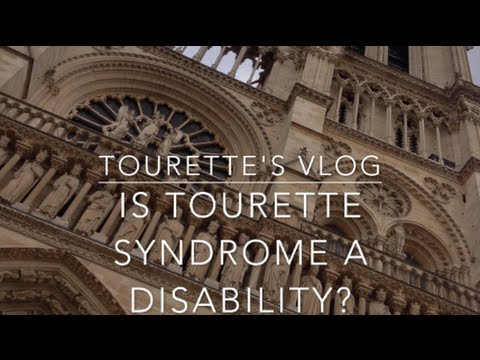 Tourette Syndrome | Is Tourette Syndrome a Disability?