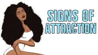 7 Signs OTHER People Think You're Attractive