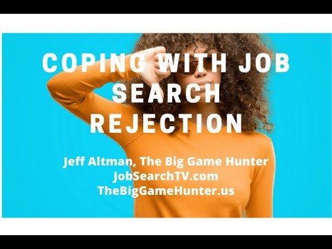 Coping with Job Search Rejection (VIDEO)