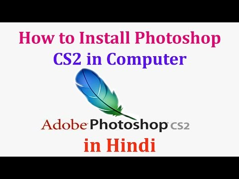 How to Install Photoshop CS2 in Computer || Naresh Technical