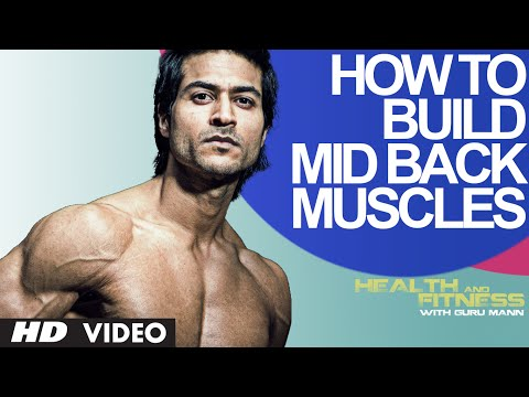 How To Build Mid Back Muscles | Health and Fitness Tips | Guru Mann | WorkoutTips