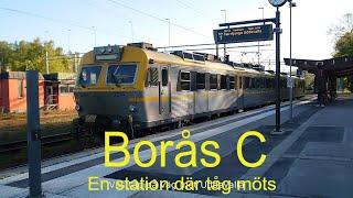 2020-07-01 BORÅS C Stationen där tåg möts ( Film: Martin Jarenheim )