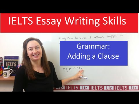 Grammar for IELTS Writing Task 2: Adding a Clause