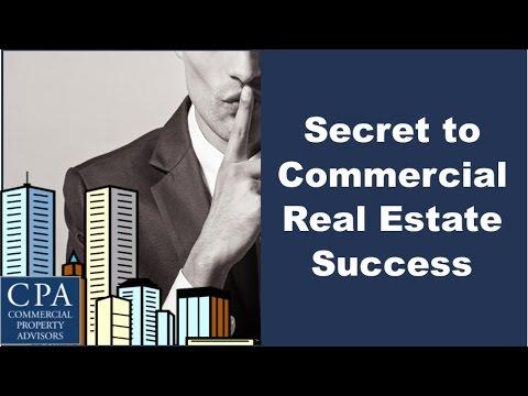 Secret to Commercial Real Estate Success