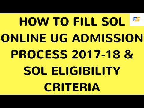 DU SOL Admission | SOL ONLINE UG ADMISSION PROCESS 2018 | DU Open Admission