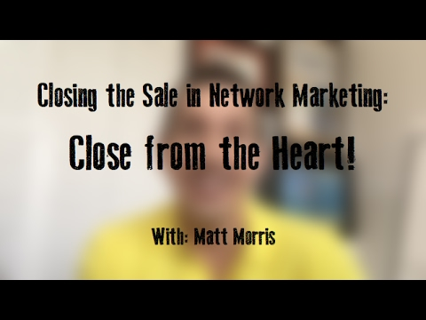 Closing the Sale in Network Marketing