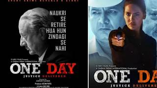 One Day movie full teaser; One Day trailer update; One Day Justice Delivered Anupam Kher, Isha Gupta