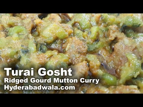 Turai Gosht Recipe Video – How to Make Hyderabadi Ridged Gourd Mutton Curry – Easy & Simple