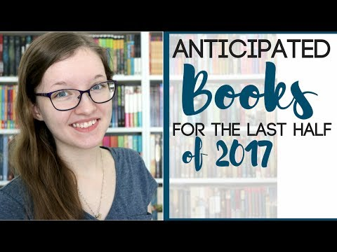 Anticipated Books for the Last Half of 2017