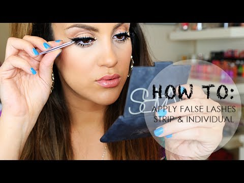 How To Apply False Lashes: Strip & Individuals