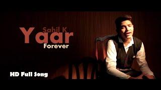 New Punjabi Songs 2014 | Yaar Forever | Sahil K | Latest New Punjabi Songs 2014