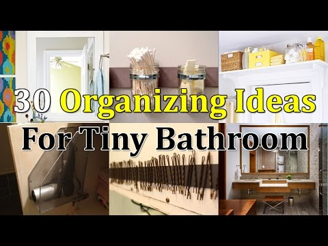 30 Brilliant Organizing Ideas For Tiny Bathroom