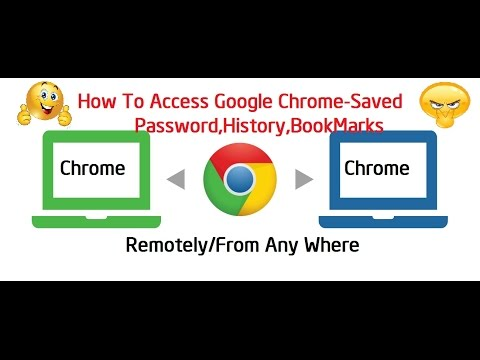 How To Access Google Chrome-Saved Password,History,BookMarks Remotely/From Any Where