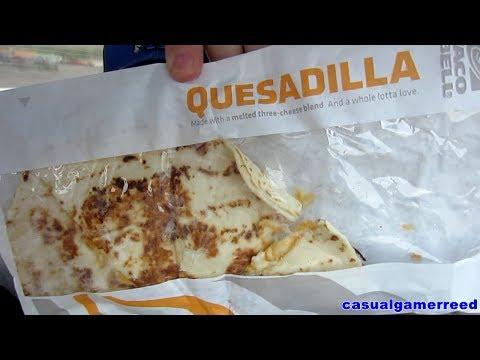 Reed Reviews Taco Bell Chicken Quesadilla