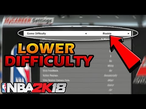 How to LOWER DIFFICULTY on MyCareer 2K18 Easy Tutorial - Play on, or change to Rookie