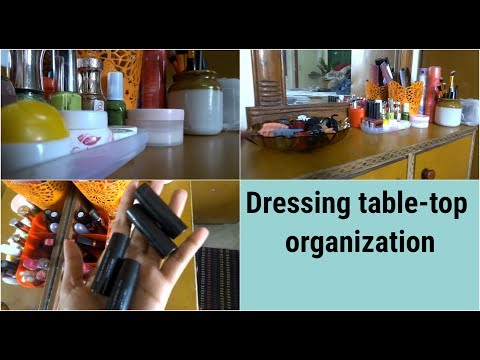 Small Dressing table-top organization|| how to organize small dressing table-top.2018